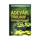 Adevar, triumf si transformare - Sandra Anne Taylor, editura For You