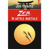 Zen in artele martiale - Joe Hyams, editura Polirom