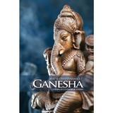Ganesha, Legenda Zeului Cu Cap De Elefant - Mataji Devi Vanamali, editura Atman