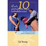 Cele 10 Porunci Ale Casatoriei - Ed Young, editura Casa Cartii