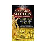 Cartea pierduta a lui Enki - Zecharia Sitchin, editura Livingstone