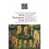 De la Dumnezeu la zei - Etienne Perrot, editura Nemira