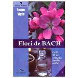 Flori de Bach - Irene Wyle, editura Predania