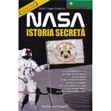 Nasa, istoria secreta - Richard C. Hoagland, Mike Bara, Pro Editura Si Tipografie
