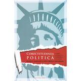 Corectitudinea politica - William S. Lind, editura Rost