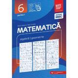 Matematica - Clasa 6 Partea 1 - Consolidare - Maria Zaharia, Dan Zaharia, editura Paralela 45