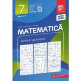 Matematica - Clasa 7 Partea 1 - Consolidare - Anton Negrila, Maria Negrila, editura Paralela 45