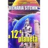 A douasprezecea planeta - Zecharia Sitchin, editura Aldo Press
