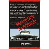 Conspiratia securitatii nationale - Dan Davis, editura Antet
