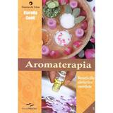 Aromaterapia - Fiorella Conti, editura Prestige