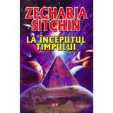 La inceputul timpului - Zecharia Sitchin, editura Aldo Press