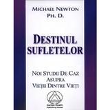 Destinul Sufletelor - Michael Newton, editura Cartea Daath
