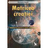 Matricea creatiei - Richard Heath, editura For You