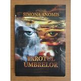 Tarotul umbrelor - Simona Anomis, editura Studia