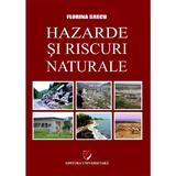 Hazarde si riscuri naturale - Florina Grecu, editura Universitara