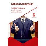 Legitimitatea - Gabriela Goudenhooft, editura Adenium
