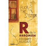R de la Rrroman - Eduard Huidan, editura Libris Editorial