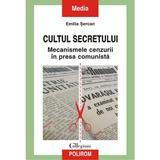 Cultul Secretului - Emilia Sercan, editura Polirom