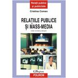 Relatiile publice si mass-media - Cristina Coman, editura Polirom