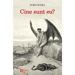 Cine sunt eu? - Dorin Bodea, editura Result
