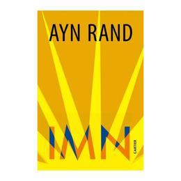 Imn - Ayn Rand, editura Cartier