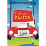 La drum cu Platon - Robert Rowland Smith, editura Litera