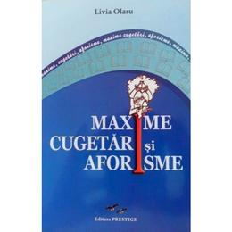 Maxime, Cugetari si Aforisme - Livia Olaru, editura Predania