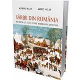Sarbii din Romania - Miodrag Milin, Andrei Milin, editura Cetatea De Scaun