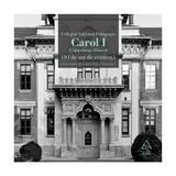 Colegiul National Pedagogic Carol I Campulung-Muscel. 150 de ani de existenta - Adrian Savoiu, editura Grupul Editorial Art