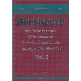 Documente privitoare la istoria Tarii Moldovei 1806-1812. Vol.1, editura Vicovia