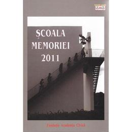 Scoala memoriei 2011, editura Fundatia Academia Civica