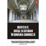 Identitate, social si cotidian in Romania comunista vol. VII 2012, editura Polirom