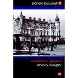 Istoria Bucurestilor - Constantin C. Giurescu, editura Vremea
