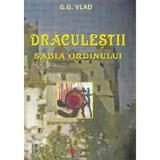 Draculestii - Sabia Ordinului - G.G. Vlad, editura Dada