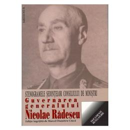 Guvernarea Generalului Nicolae Radescu - Marcel Dumitru Ciuca, editura Saeculum I.o.
