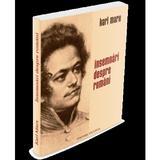 Insemnari Despre Romani - Karl Marx, editura Vicovia