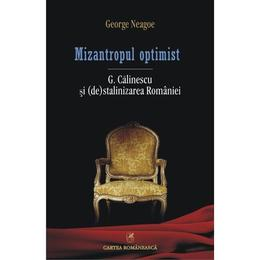 Mizantropul optimist - George Neagoe, editura Cartea Romaneasca
