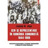 Gen Si Reprezentare In Romania Comunista 1944-1989 - Luciana M. Jinga, editura Polirom