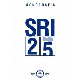 Monografia SRI 1990-2015, editura Rao