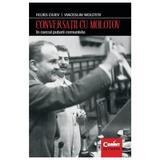 Conversatii cu Molotov. In cercul puterii comuniste - Feliks Ciuev, Viaceslav Molotov, editura Corint
