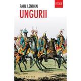 Ungurii ed.2017 - Paul Lendvai, editura Humanitas