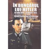 In buncarul lui Hitler - Bernd Freytag von Loringhoven, editura Miidecarti