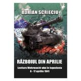 Razboiul din aprilie - Adrian Scrieciu, editura Miidecarti