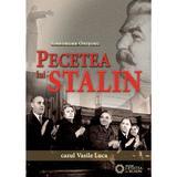 Pecetea lui Stalin. Cazul Vasile Luca - Gheorghe Onisoru, editura Cetatea De Scaun