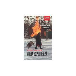 Rusia Explodeaza - Iuri Felstinski, Aleksandr Litvinenko, editura Corint