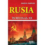 Rusia In Secolul Xx - David R. Marples, editura Meteor Press
