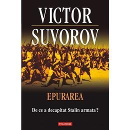 epurarea-de-ce-a-decapitat-stalin-armata-victor-suvorov-editura-polirom-1.jpg