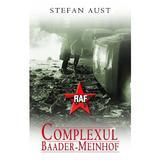 Complexul Baader-Meinhof - Stefan Aust, editura Rao