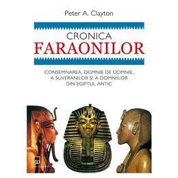 Cronica Faraonilor - Peter A. Clayton, editura Rao