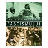 Istoria ilustrata a fascismului, editura Rao